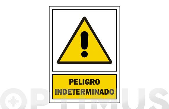 Señal advertencia castellano 297x210 mm peligro indeterminado