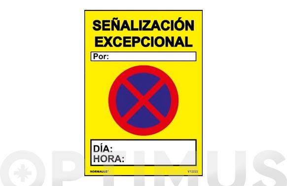 Señal pvc señalizacion excepcional 700 x 500 mm